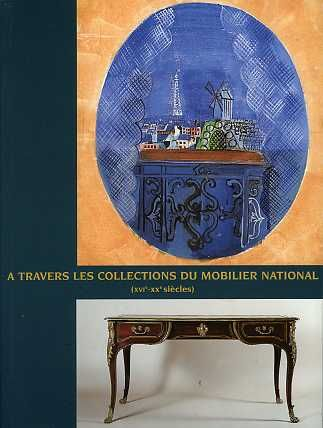 A travers les collections du mobilier national, 2000